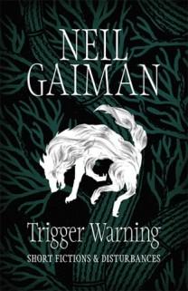 gaiman-Trigger